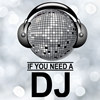 If You Need a DJ